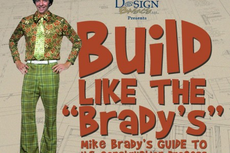 Build Like the Brady's